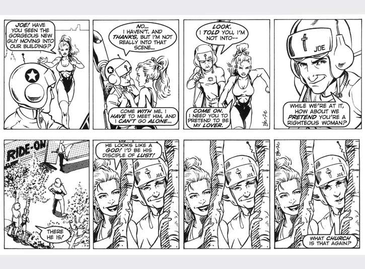 Joe heads home after an afternoon of successful hero-work when his neighbor Kate recruits him for her secret mission! Original art for each strip measures 4 x 13. Pen and ink and zip-a-tone with digital lettering. Pencils by Gabe Hernandez.