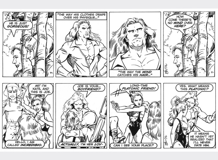 Joe quickly becomes the third wheel with Kate and his new neighbor! Original art for each strip measures 4 x 13. Pen and ink with digital lettering. Pencils by Gabe Hernandez.